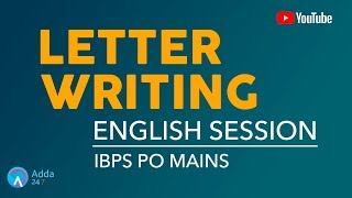 IBPS PO MAINS   Letter Writing   English    Online Coaching for SBI IBPS Bank PO