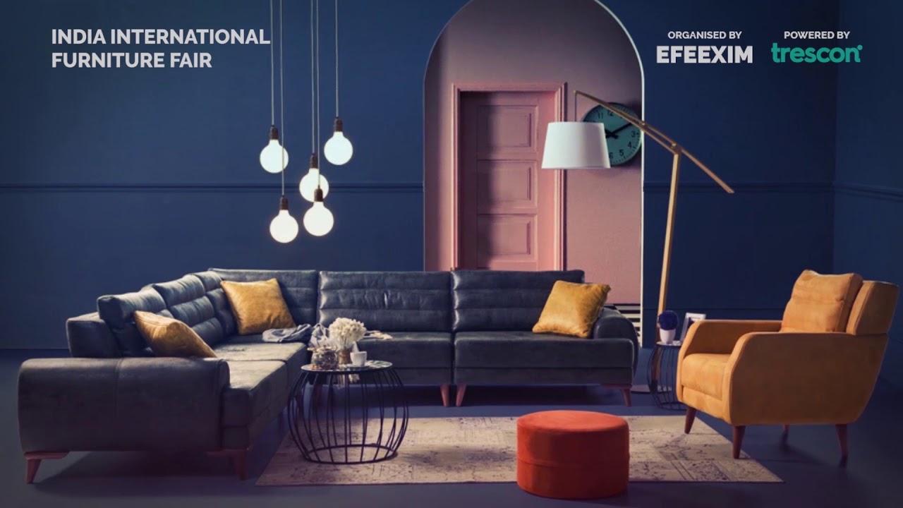 India International Furniture Fair 22 23 24 Nov 2017 Youtube
