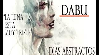 DABU - La luna esta muy triste #DiasAbstractos #Ariosto