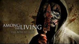 Among the Living 2014 Full Movie