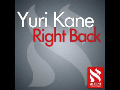 Yuri Kane - Right Back (Original Extended) [HQ]