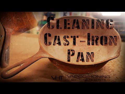 Fast and easy cleaning for cast iron pan. Vapor Blasting cast iron pans from rust and tarnish.