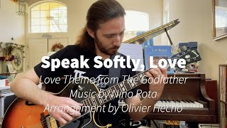 Speak Softly, Love (Love Theme from The Godfather), arrangement by Olivier Hecho