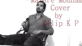 Malare Mounama cover by Dilip K P