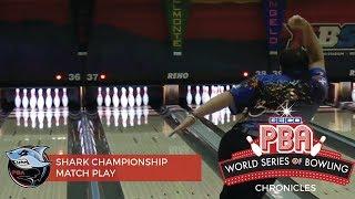 World Series of Bowling Chronicles Part 4 - Shark Championship Match Play