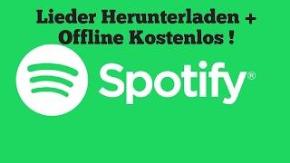 Spotify Offline Musik hören + Download !