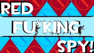 Repeat youtube video Red FU*KING Spy! [SFM]
