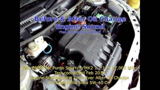 Fiat Punto Before and After Oil Change from 10W-40 to Shell Helix Ultra 5W-40 Engine Oil