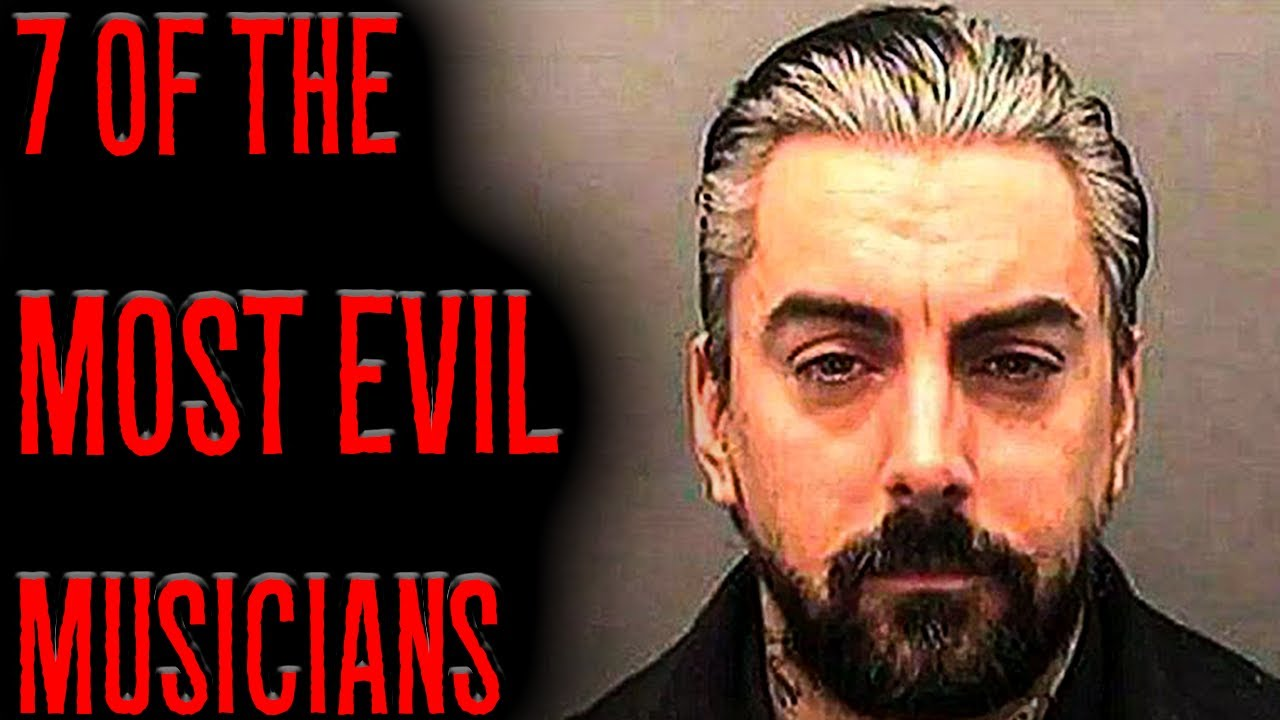 7 Of The Most EVIL Musicians