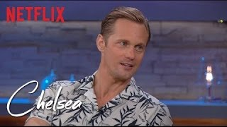 Alexander Skarsgard wants more than eight kids | Chelsea | Netflix
