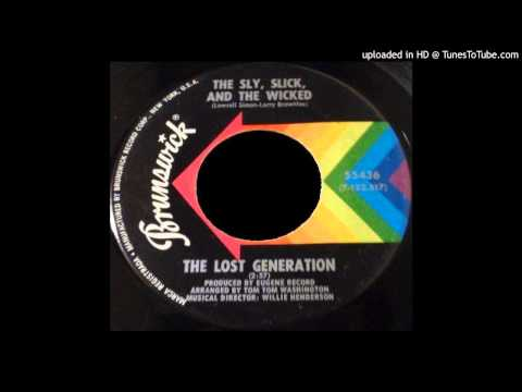 Lost Generation - The Sly, Slick, And The Wicked