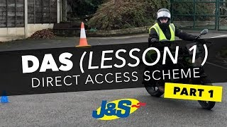 DAS motorcycle training lesson 1 - Slow speed - J&S Accessories Ltd