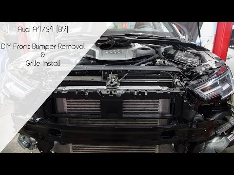 DIY Audi A4/S4 (B9) Bumper Removal & Grille Installation