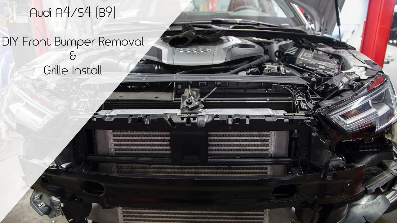 Diy Audi A4s4 B9 Bumper Removal Grille Installation Youtube