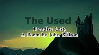 The Used - Paradise Lost, a poem by John Milton (Lyrics)