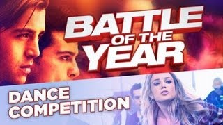 BATTLE OF THE YEAR - OFFICIAL MOVIE CONTEST (HD) 2013 Now Playing!