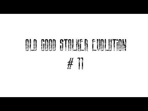 OGSE 0.6.9.3 прохождение. Old Good Stalker Evolution прохождение #11