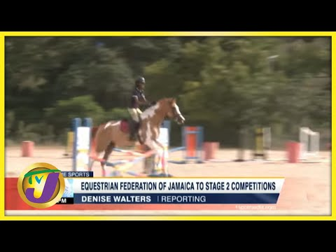 Equestrian Federation of Jamaica to Stage 2 Competitions- June 13 2021