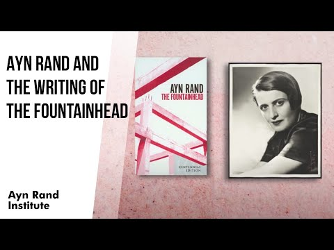 ayn-rand-and-the-writing-of-the-fountainhead