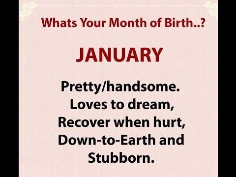 What's Your Month of Birth....?
