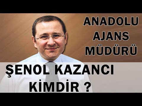 Şenol Kazancı Kimdir ? Anadolu Ajans Müdürü