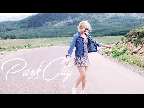 Park City Travel Diary | Megan O'Rourke