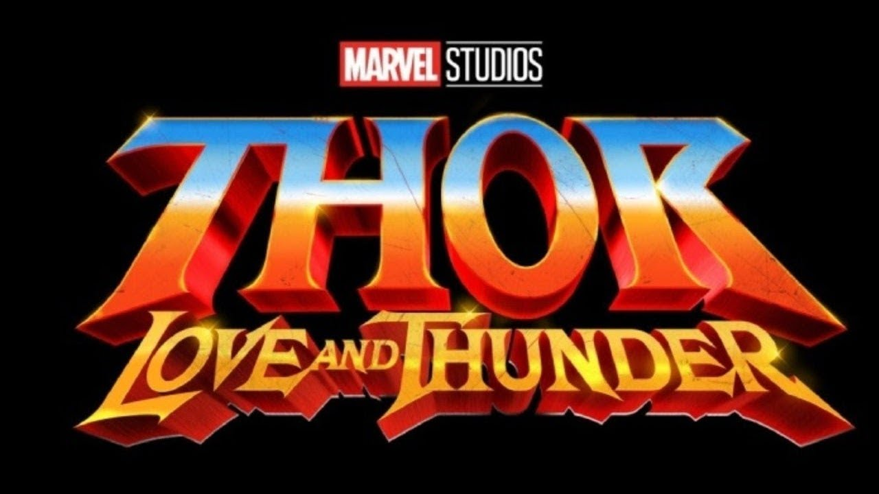 THOR: Love and Thunder?