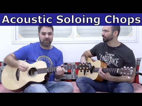 Acoustic Soloing: How to Develop Your Skills and Chops - Over ONE Chord!