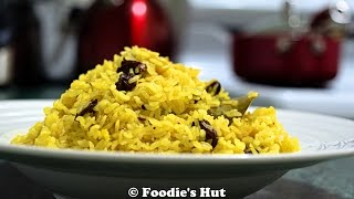 Bengali Basanti Pulao ( Saffron  Colored  Sweet Rice)  Recipe  - By   Foodie's Hut  # 0031