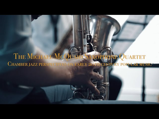 The Michael McQuaid Saxophone Quartet