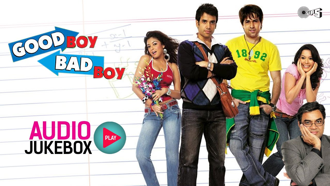 Good Boy Bad Boy Audio Songs Jukebox | Tusshar Kapoor, Emraan Hashmi,  Tanushree Dutta   YouTube