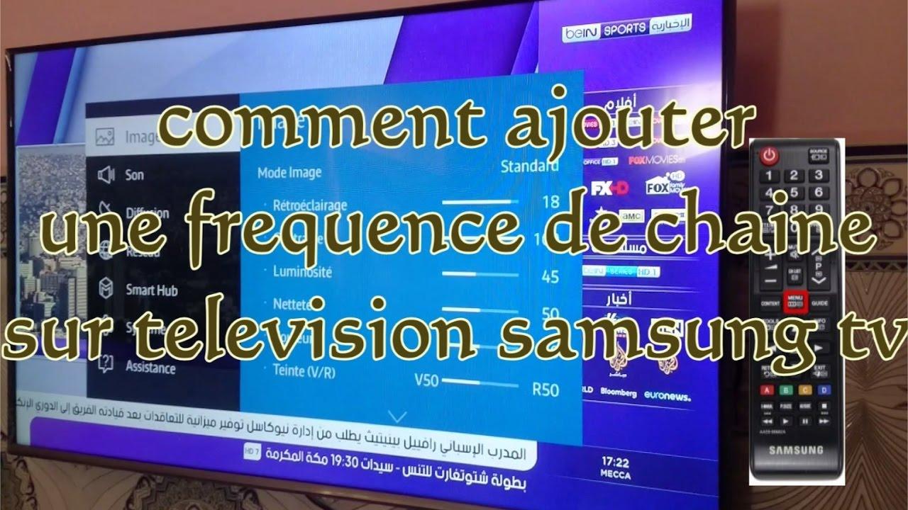 comment ajouter une frequence de chaine sur television samsung tv