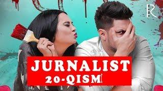 JURNALIST 20-QISM YANGI UZBEK KINO/ Журналист сериали 20-қисм//JURNALIST YANGI QISMI