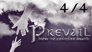 PREVAIL: HOW TO CONQUER DEATH (at the Second Coming of Jesus Christ) - 4/4 | SFP