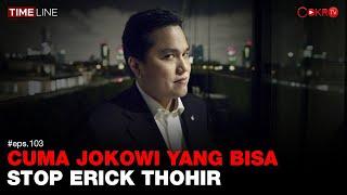 Denny Siregar: CUMA JOKOWI YANG BISA STOP ERICK THOHIR