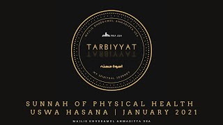 Sunnah of Physical Health - Uswa Hasana | January 2021