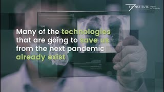Healthcare Innovations That Could Prevent the Next Pandemic - The FII Institute