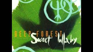 DEEP FOREST - SWEET LULLABY [Q-BASS MIX] [1993] Yko