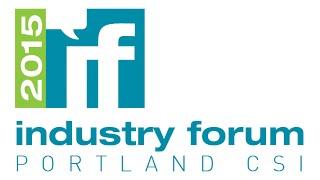 Portland CSI Industry Forum 2015 - Keynote OMA