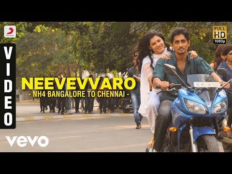 Nh4 Bangalore to Chennai - Neevevvaro Video | Siddharth