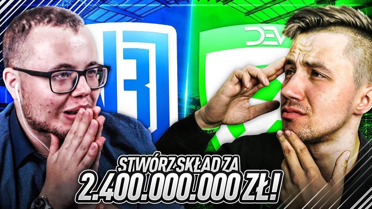 STWÓRZ SWÓJ SKŁAD! ZA 2.400.000.000 ZŁOTYCH vs. N3JXIOM! / DEV