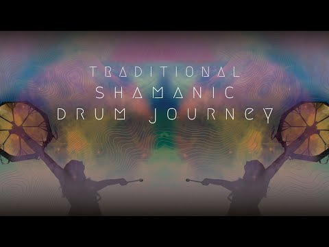 Traditional Shamanic Drum Journey