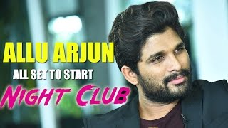 Allu Arjun's New Bar/Pub Exclusive Video Footage - Clubbing Business