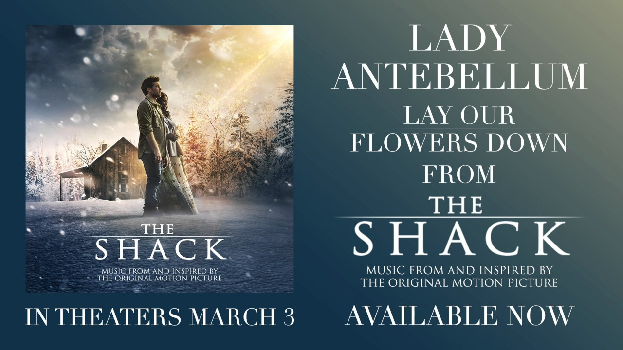 Download Lady Antebellum - Lay Our Flowers Down (from The Shack) [Official Audio]