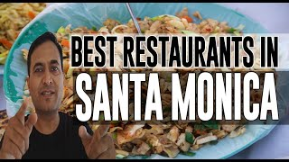 Best Restaurants and Places to Eat in Santa Monica, California CA
