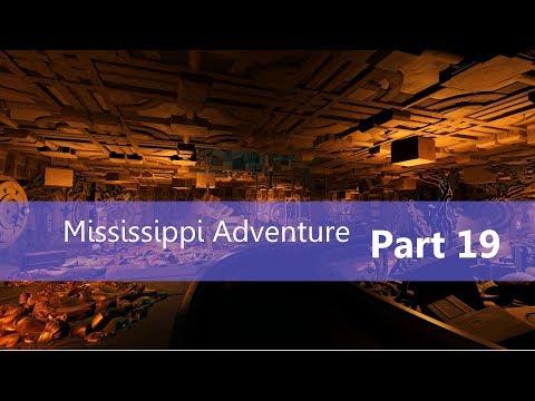Mississippi Adventure Part 19: Treasure Room 1