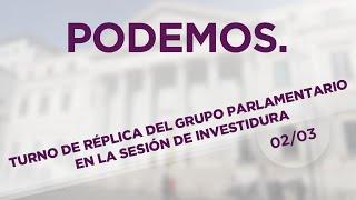 Turno de réplica de Podemos - En Comú Podem - En Marea en la sesión de investidura de Pedro Sánchez