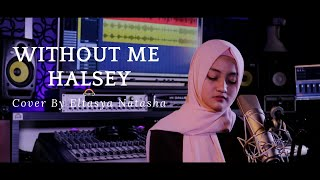 Download Without Me - Halsey Cover By Eltasya Natasha Mp3