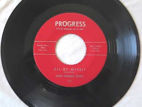 Zeke Strong Band - All By Myself (VINYL RIP)