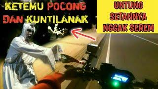 KETEMU POCONG DAN KUNTILANAK ASLI?? _Motovlog indonesia
